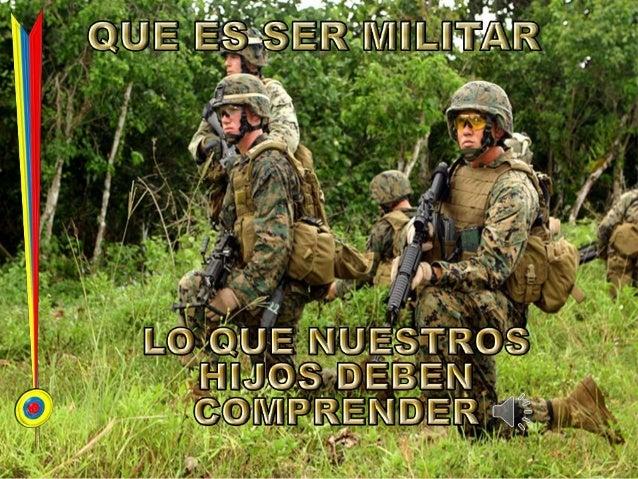 Que es ser militar