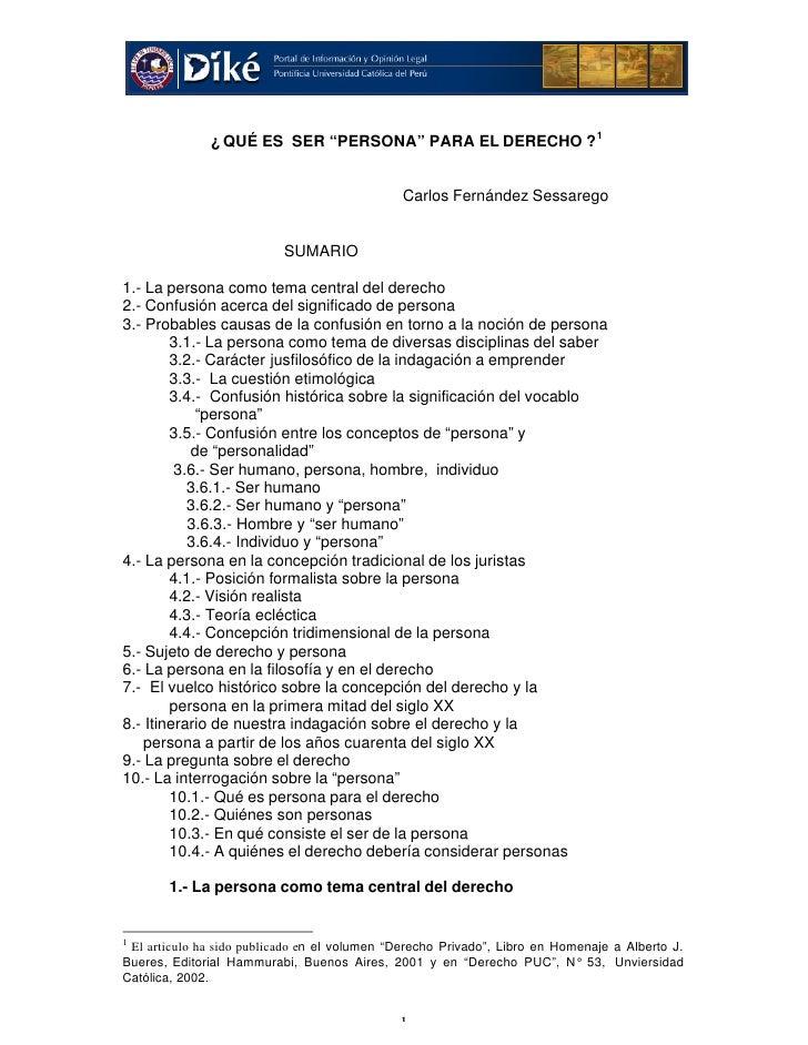 """¿ QUÉ ES SER """"PERSONA"""" PARA EL DERECHO ? 1                                              Carlos Fernández Sessarego        ..."""