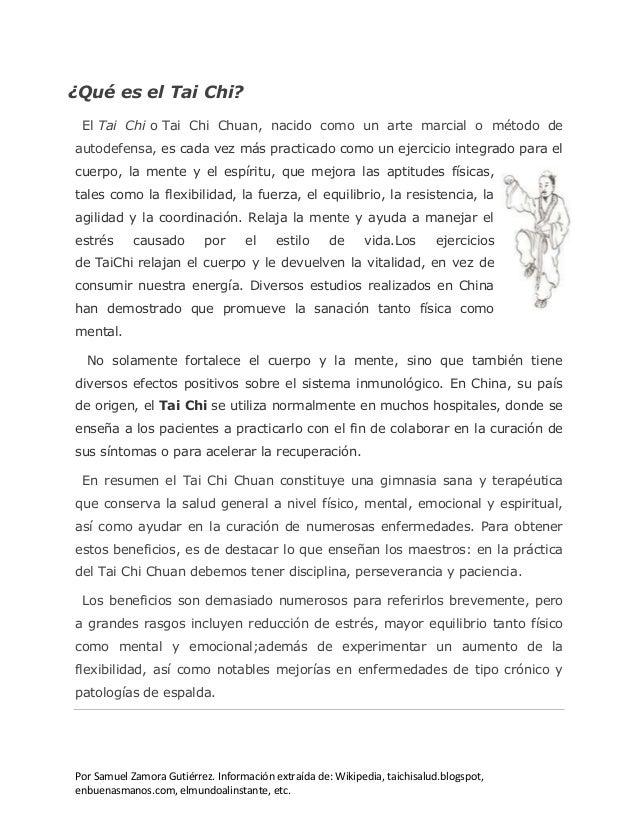 Por Samuel Zamora Gutiérrez. Información extraída de: Wikipedia, taichisalud.blogspot, enbuenasmanos.com, elmundoalinstant...