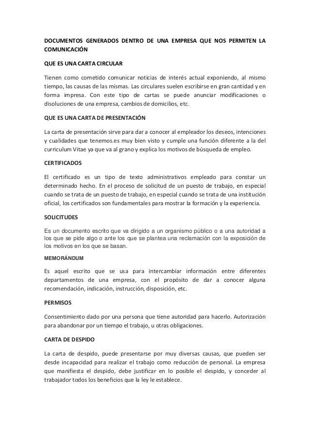 DOCUMENTOS GENERADOS DENTRO DE UNA EMPRESA QUE NOS PERMITEN LACOMUNICACIÓNQUE ES UNA CARTA CIRCULARTienen como cometido co...