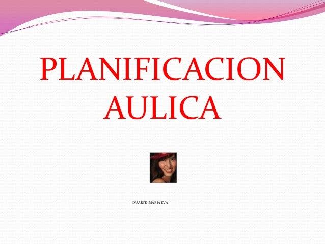 PLANIFICACIONAULICADUARTE ,MARIA EVA