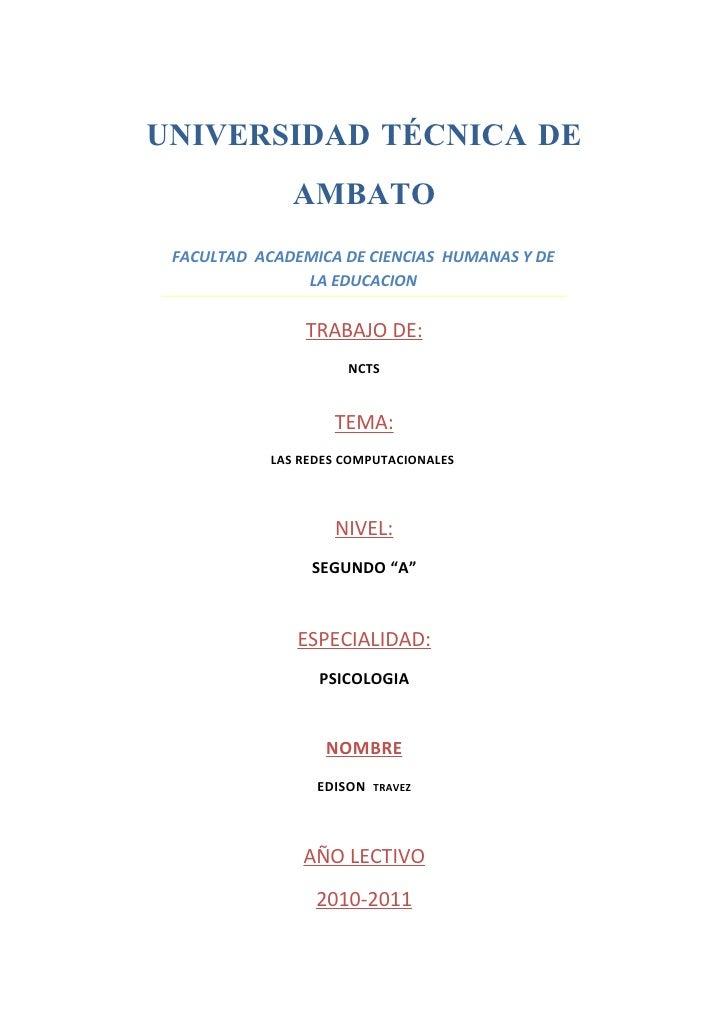 UNIVERSIDAD TÉCNICA DE               AMBATO  FACULTAD ACADEMICA DE CIENCIAS HUMANAS Y DE                LA EDUCACION      ...