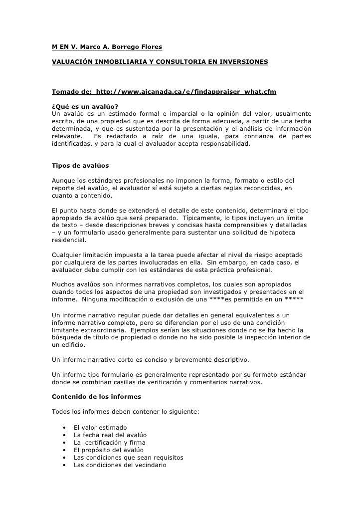 M EN V. Marco A. Borrego Flores  VALUACIÓN INMOBILIARIA Y CONSULTORIA EN INVERSIONES    Tomado de: http://www.aicanada.ca/...