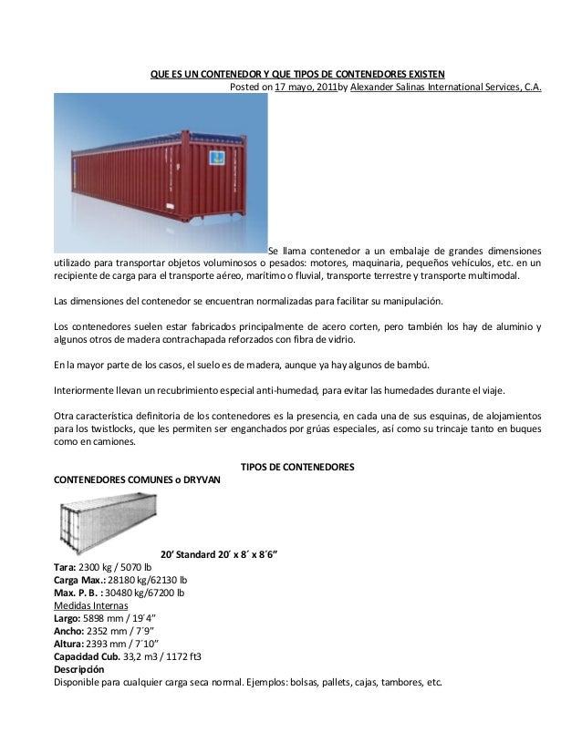 QUE ES UN CONTENEDOR Y QUE TIPOS DE CONTENEDORES EXISTEN                                      Posted on 17 mayo, 2011by Al...
