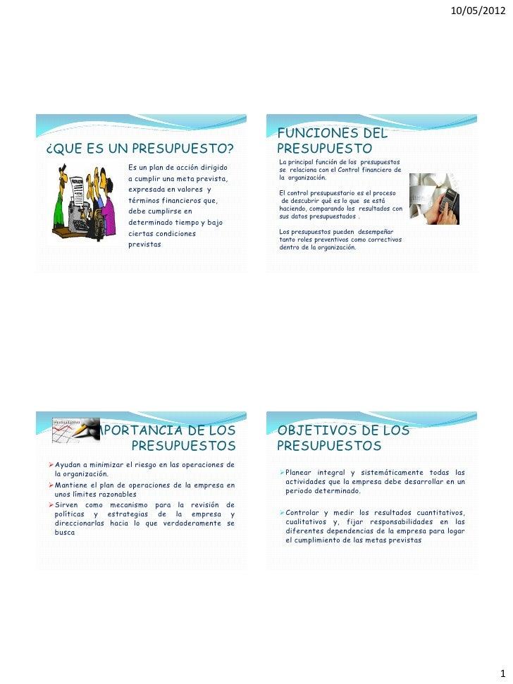 10/05/2012                                                       FUNCIONES DEL¿QUE ES UN PRESUPUESTO?                     ...
