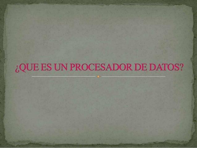 El procesador, también conocido como CPU omicro, es el cerebro del PC y entre otras funcionesejecuta las aplicaciones y el...