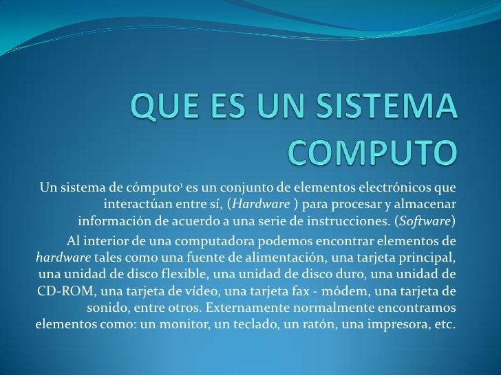 Que es un sistema computo for Que es un vivero frutal