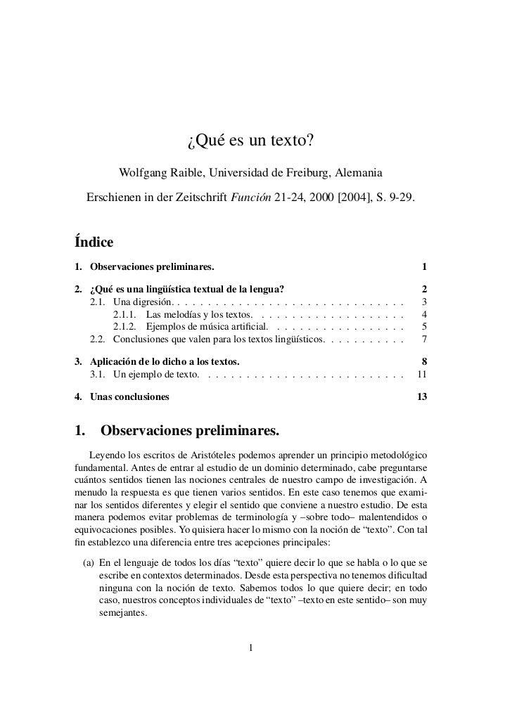 ¿Qué es un texto?           Wolfgang Raible, Universidad de Freiburg, Alemania     Erschienen in der Zeitschrift Función 2...