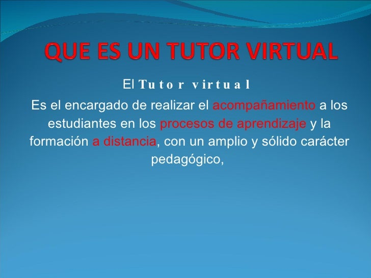 Que es un tutor virtual for Que es un vivero frutal