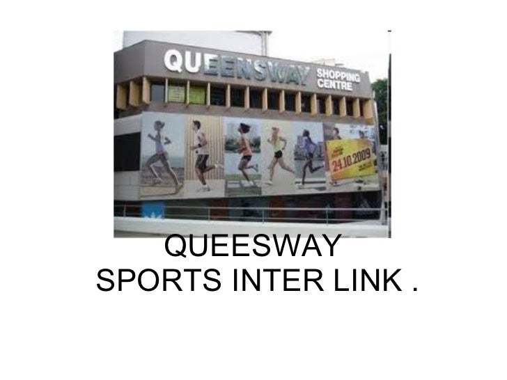 QUEESWAY  SPORTS INTER LINK .
