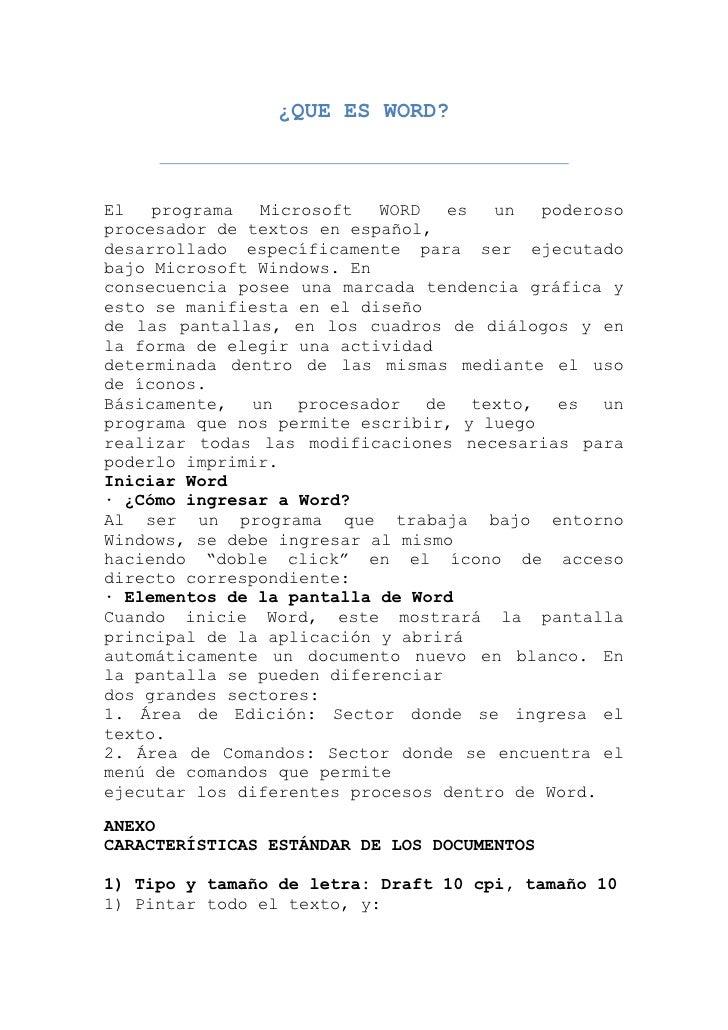 ¿QUE ES WORD?<br />El programa Microsoft WORD es un poderoso procesador de textos en español,<br />desarrollado específica...