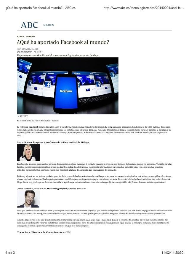 ¿Qué ha aportado Facebook al mundo? - ABC.es  http://www.abc.es/tecnologia/redes/20140204/abci-fa...  REDES  REDES / OPINI...
