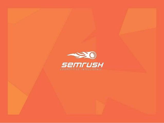Fernando Angulo Responsible del mercado Hispano SEMrush Inc. @fernandosemrush f.angulo@semrush.com