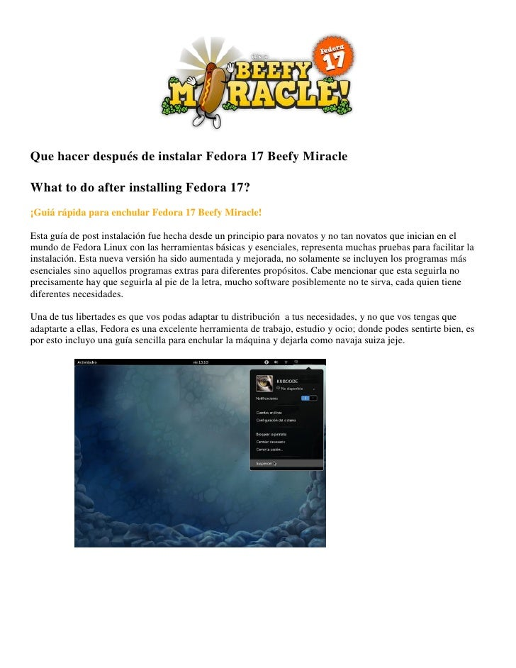 Que hacer después de instalar Fedora 17 Beefy MiracleWhat to do after installing Fedora 17?¡Guiá rápida para enchular Fedo...