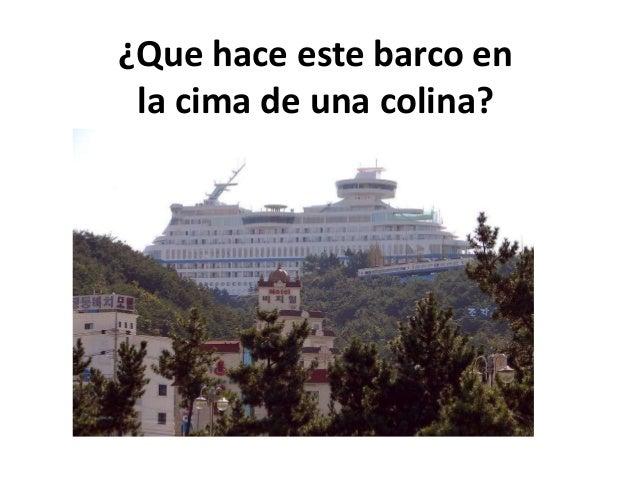 ¿Que hace este barco en la cima de una colina?