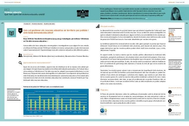 Fundació Jaume Bofill * Què hem après 28 E i x 1 Sistema educatiu Què hem après del sistema educatiu català? Què hem après...