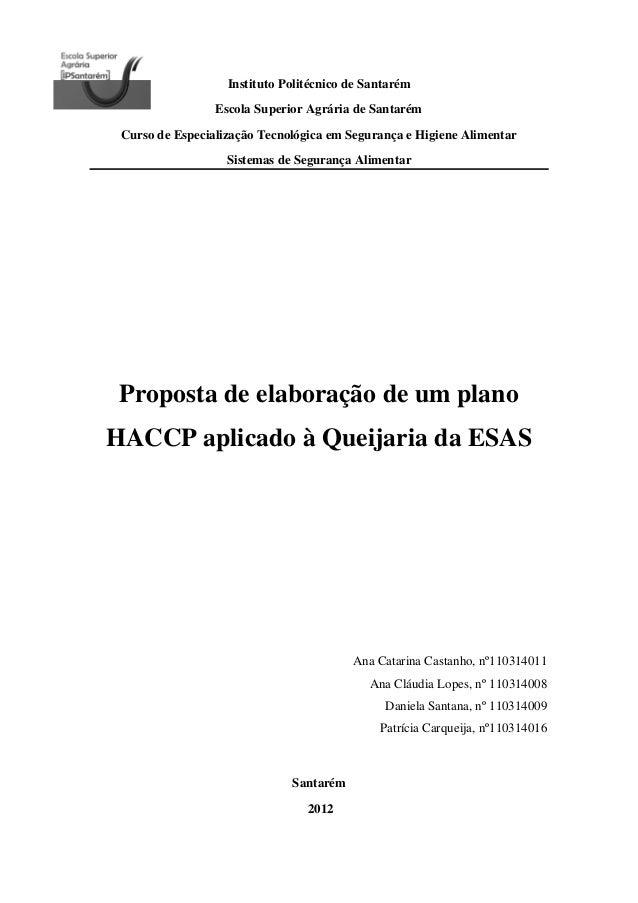 Instituto Politécnico de Santarém Escola Superior Agrária de Santarém Curso de Especialização Tecnológica em Segurança e H...