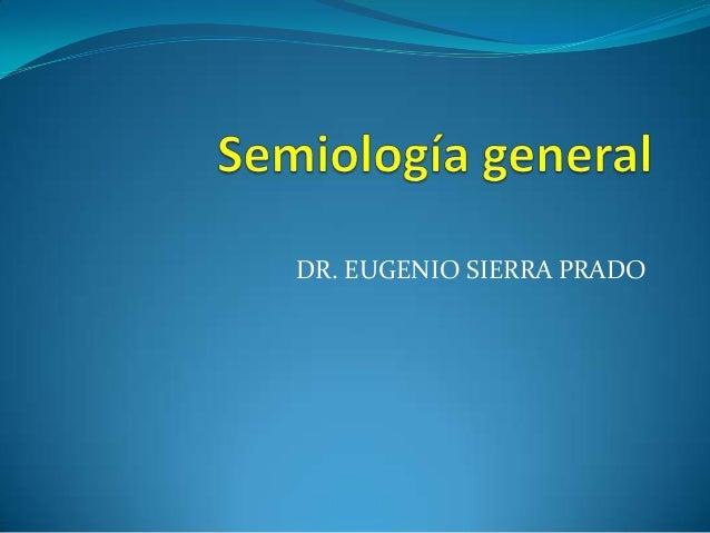 DR. EUGENIO SIERRA PRADO