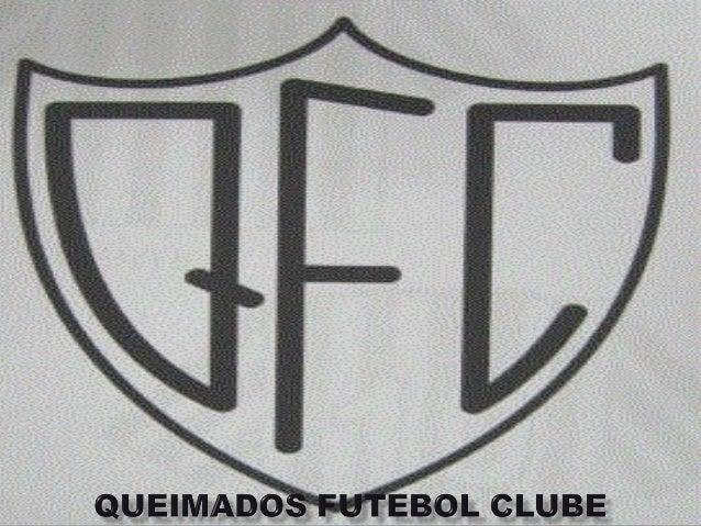 QUEIMADOS FUTEBOL CLUBE