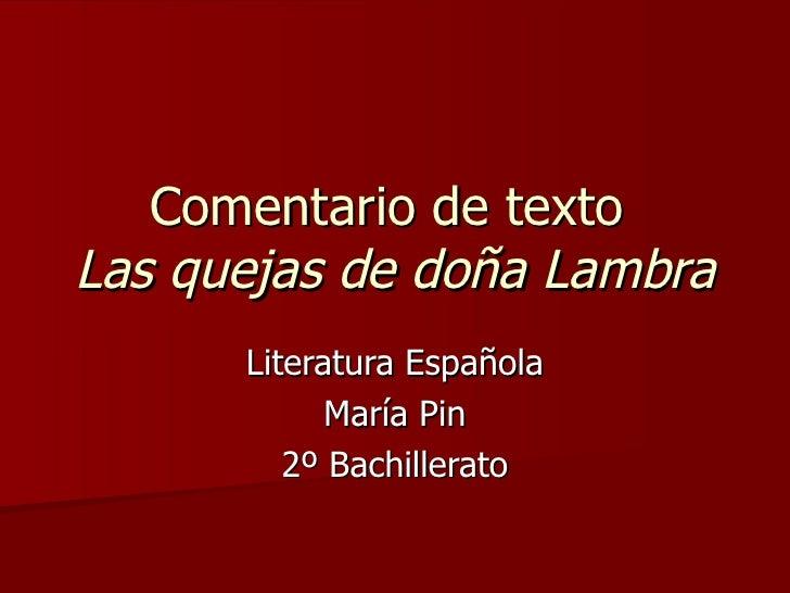 Comentario de texto  Las quejas de doña Lambra Literatura Española María Pin 2º Bachillerato
