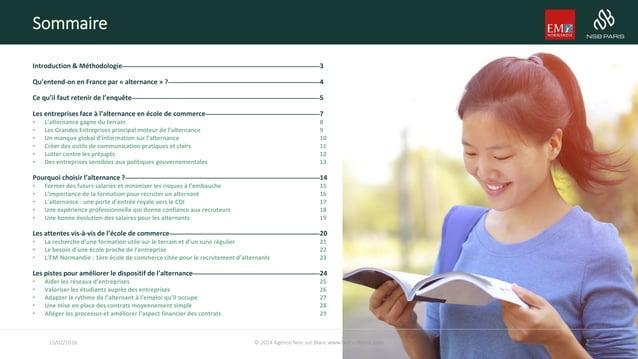 Introduction & Méthodologie 3 Qu'entend-on en France par « alternance » ? 4 Ce qu'il faut retenir de l'enquête 5 Les entre...