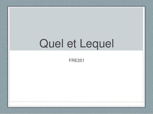 Quel et Lequel FRE251