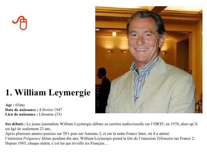 Quel age ont ils en 2012 - Quel age a william leymergie ...