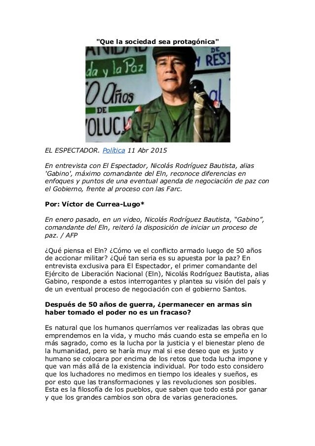 """""""Que la sociedad sea protagónica"""" EL ESPECTADOR. Política 11 Abr 2015 En entrevista con El Espectador, Nicolás Rodríguez B..."""