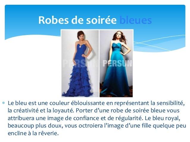 Robes de soirée bleuesLe bleu est une couleur éblouissante en représentant la sensibilité,la créativité et la loyauté. Por...