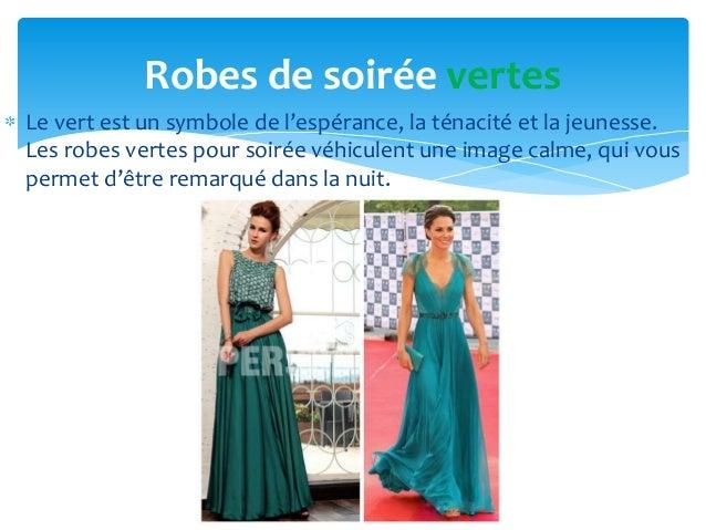 Robes de soirée vertesLe vert est un symbole de l'espérance, la ténacité et la jeunesse.Les robes vertes pour soirée véhic...
