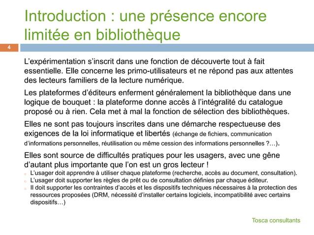 Introduction : une présence encorelimitée en bibliothèqueL'expérimentation s'inscrit dans une fonction de découverte tout ...