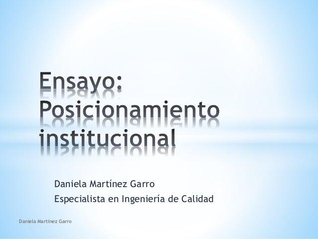 Daniela Martínez Garro Especialista en Ingeniería de Calidad Daniela Martínez Garro