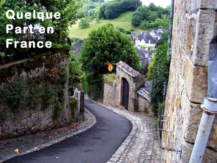 Quelque  Part en  France