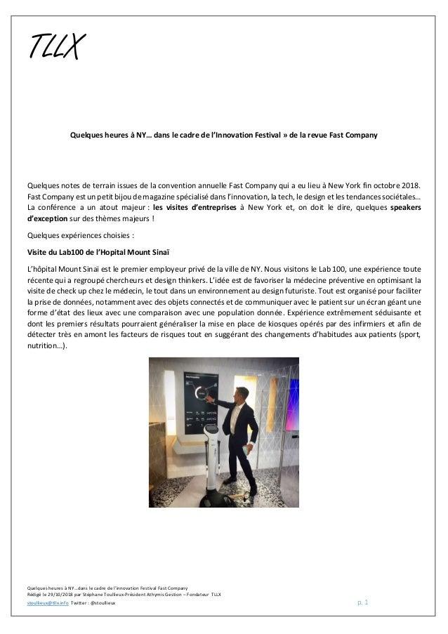 Quelques heures à NY…dans le cadre de l'innovation Festival Fast Company Rédigé le 29/10/2018 par Stéphane Toullieux-Prési...