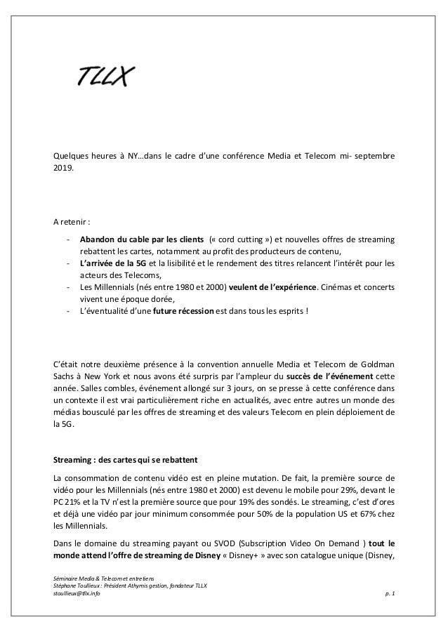 Séminaire Media & Telecom et entretiens Stéphane Toullieux : Président Athymis gestion, fondateur TLLX stoullieux@tllx.inf...