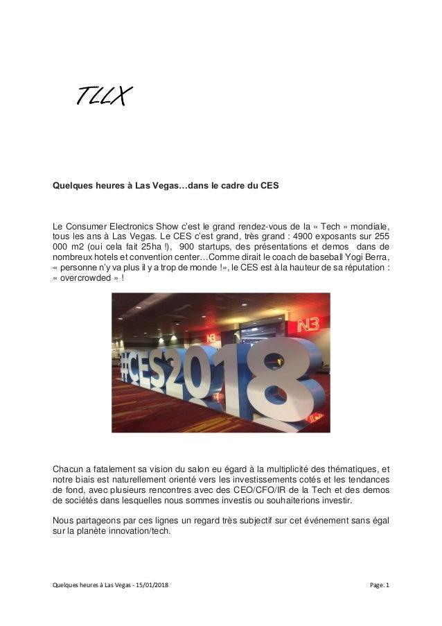 Quelques heures à Las Vegas - 15/01/2018 Page. 1 Quelques heures à Las Vegas…dans le cadre du CES Le Consumer Electronics ...