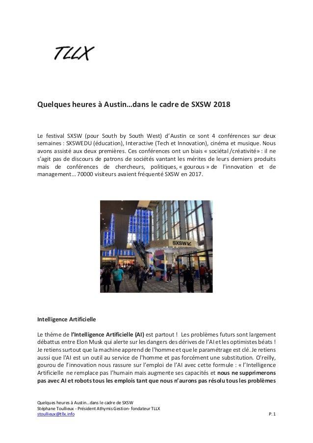Quelques heures à Austin…dans le cadre de SXSW Stéphane Toullieux - Président Athymis Gestion- fondateur TLLX stoullieux@t...