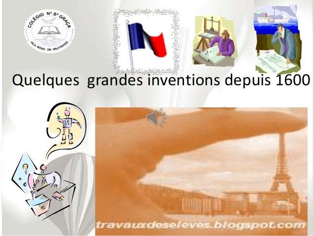 Quelques grandes inventions depuis 1600
