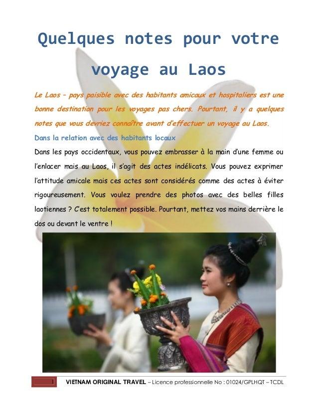 Quelques notes pour votre voyage au Laos Le Laos – pays paisible avec des habitants amicaux et hospitaliers est une bonne ...