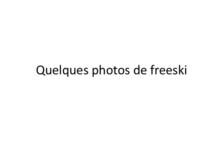 Quelques photos de freeski<br />