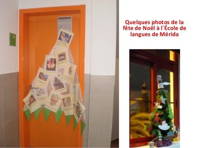 Quelques photos de la fête de Noël à l´École de langues de Mérida