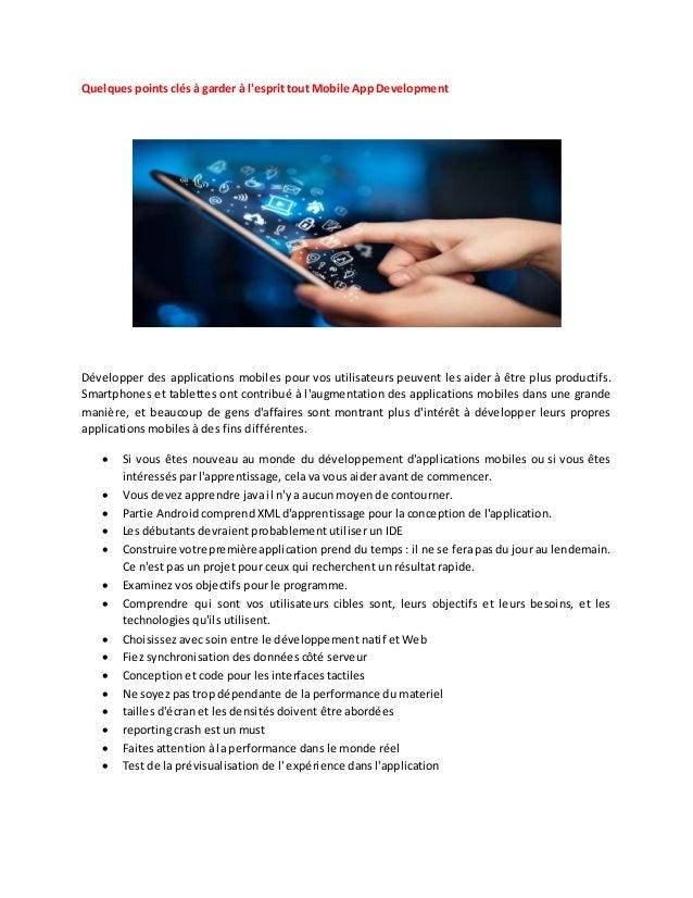 Quelques points clés à garder à l'esprit tout Mobile App Development Développer des applications mobiles pour vos utilisat...