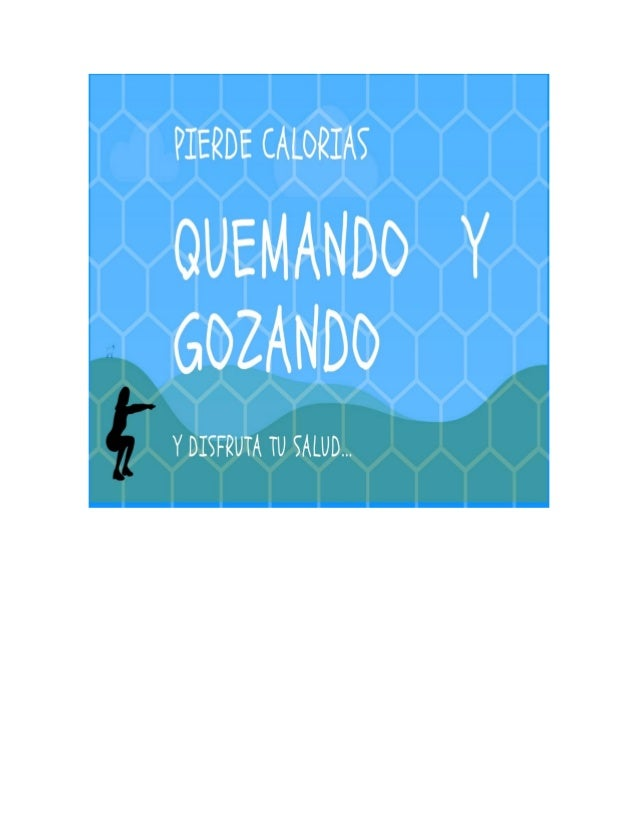 QUEMANDO Y GOZANDO