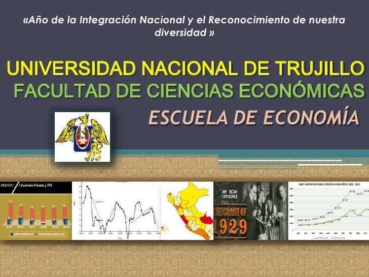 «Año de la Integración Nacional y el Reconocimiento de nuestra                          diversidad »UNIVERSIDAD NACIONAL D...