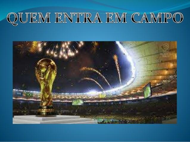 Fonte: http://dicasmil.com.br/saiba-quem-entra-no-campo-de-futebol-antes-e-durante-a-copa-do-mundo.html
