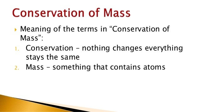 law of conservation of mass introduction 01092014  the conservation of mass and energy lab report  law of conservation of mass  introduction: you will be.
