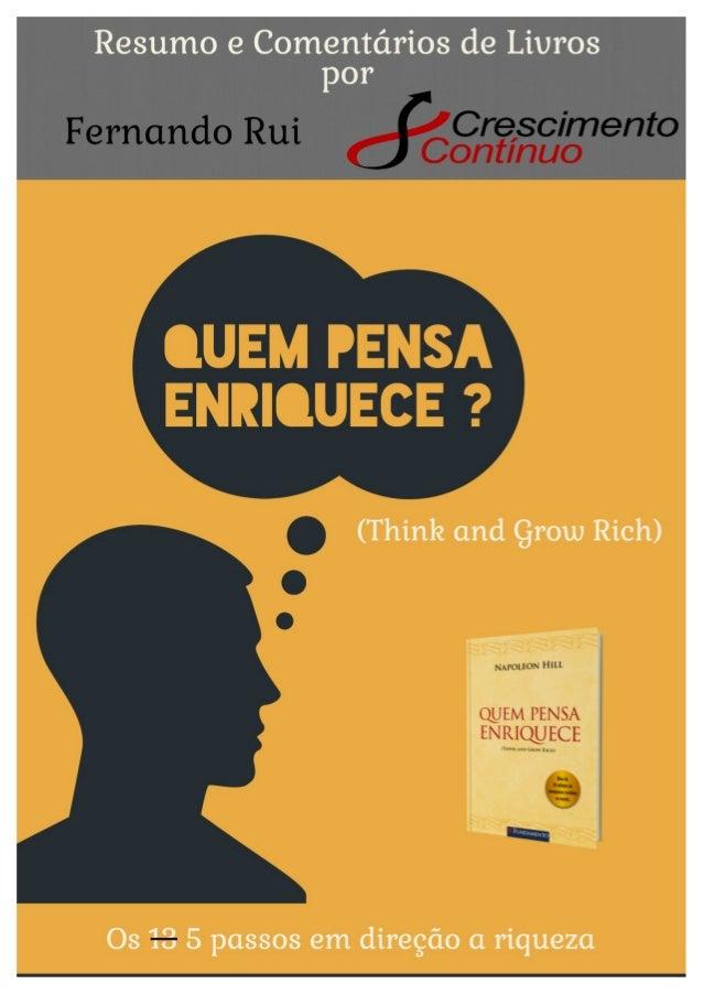 Resumo e Comentários de Livros por  (Think and grow Rich)  Os 13 5 passos em direção a riqueza