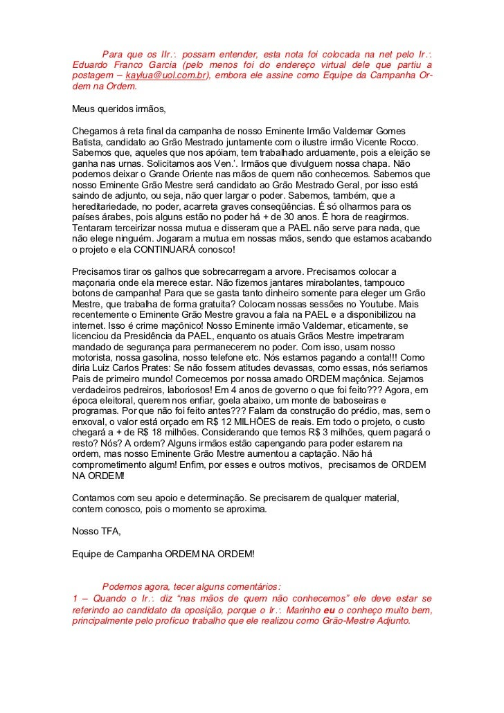 Para que os IIr possam entender, esta nota foi colocada na net pelo IrEduardo Franco Garcia (pelo menos foi do endereço vi...