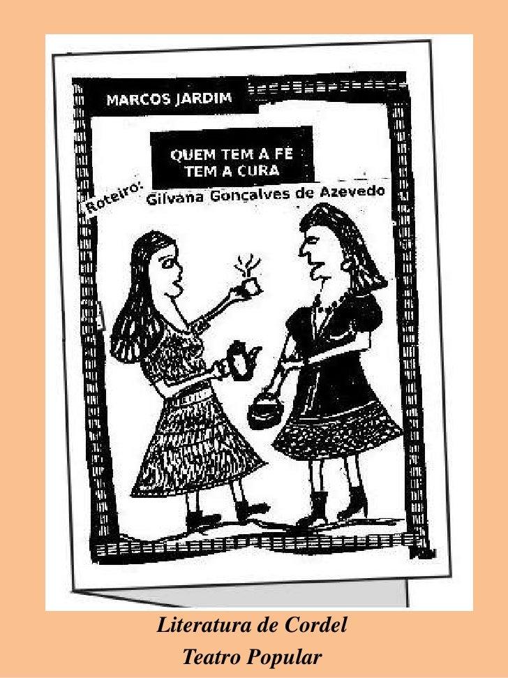 Literatura de Cordel   Teatro Popular