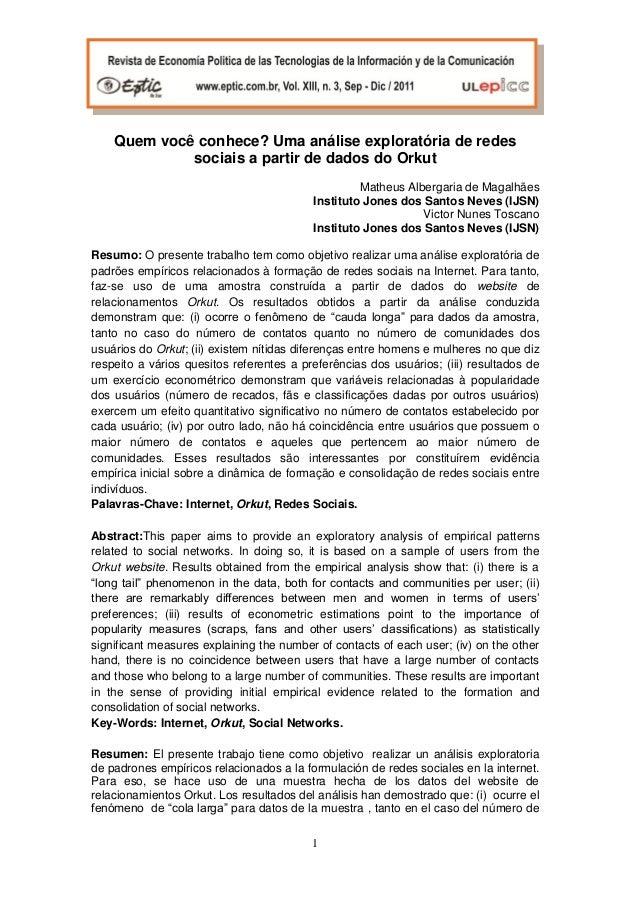 Quem você conhece? Uma análise exploratória de redes sociais a partir de dados do Orkut Matheus Albergaria de Magalhães In...